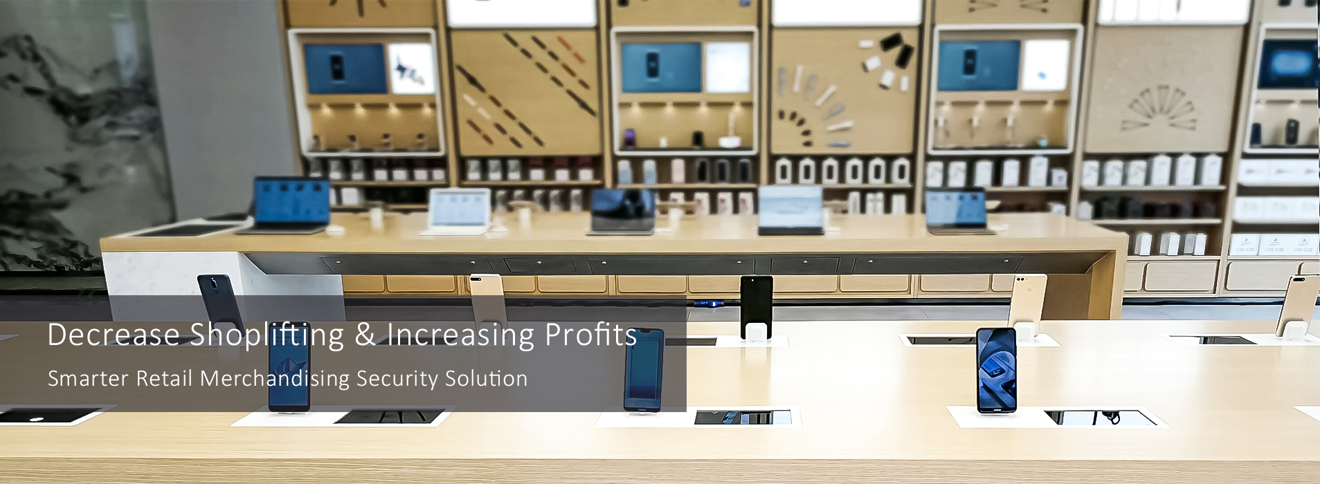 Smarter Retail Merchandising Security Solution for Retail Electronic Store