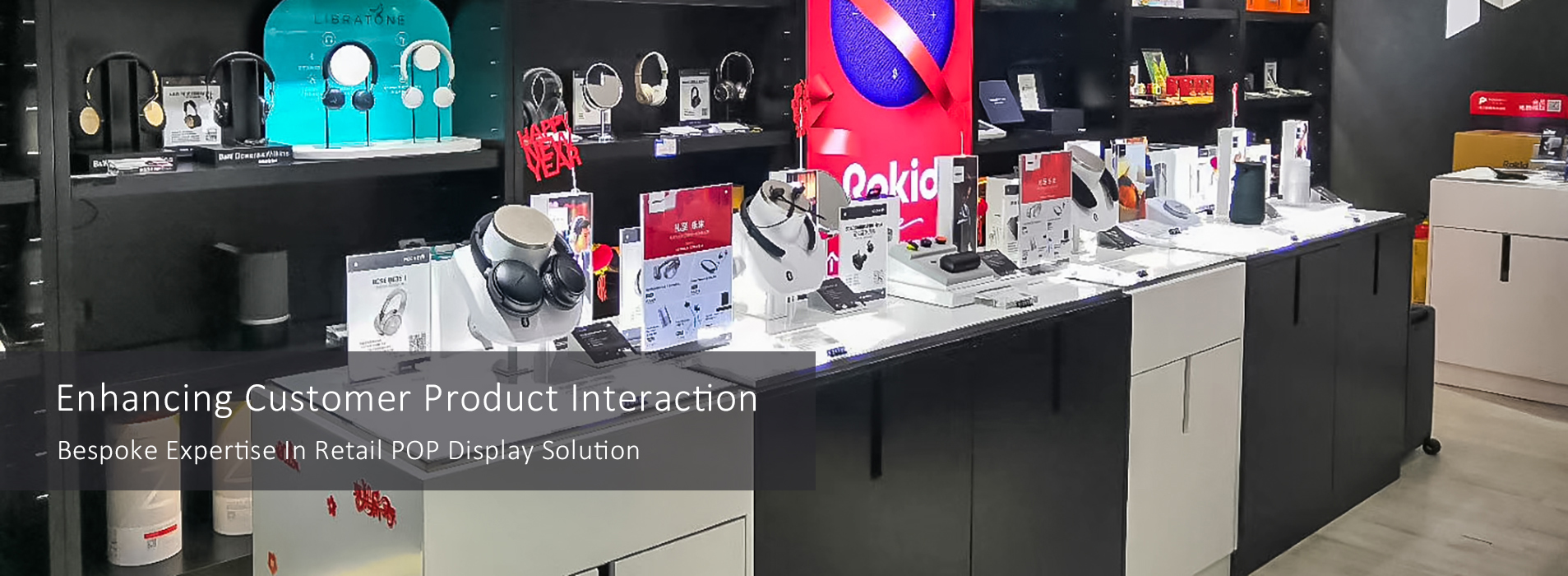 RECHI Bespoke Expertise In Retail POP Display Solution for Retail Electronic Store